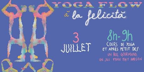 YOGA FLOW - COURS DE YOGA ET DEJ' - LA FELICITÀ billets