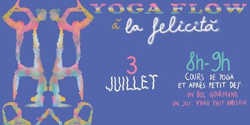 YOGA FLOW - COURS DE YOGA ET DEJ' - LA FELICITÀ