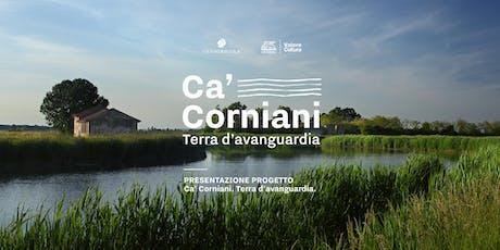 Presentazione Progetto Ca' Corniani biglietti
