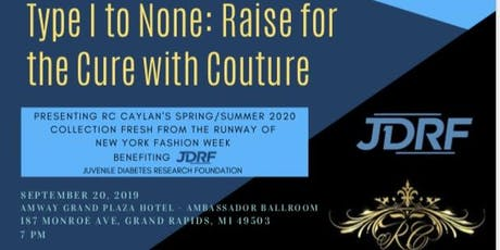 Type 1 to NONE: Raise for a Cure w/ Couture tickets