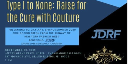 Type 1 to NONE: Raise for a Cure w/ Couture