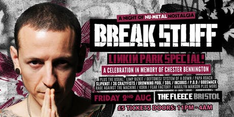 Break Stuff - Linkin Park Special tickets