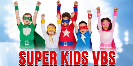 Super Kids VBS tickets