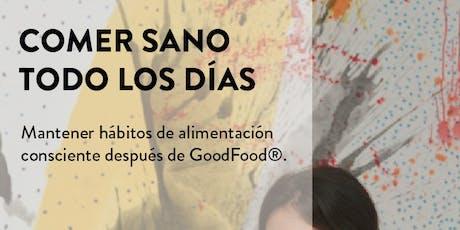 Almuerzo + Charla: Día 22. Cómo re-introducir alimentos y mantener hábitos después de GoodFood. entradas