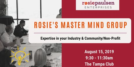 Rosie's Master Mind Group (Aug '19) - Industry Expertise & Community tickets