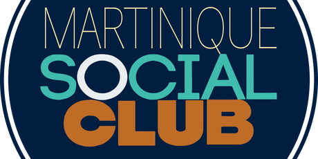 MARTINIQUE SOCIAL CLUB billets