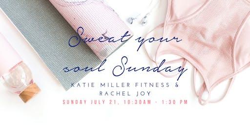 Sweat Your Soul Sunday