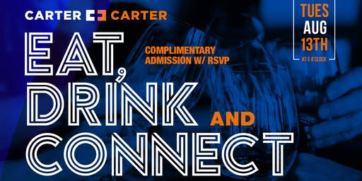 Eat, Drink, Connect Houston with The Carter Brothers - 8/13