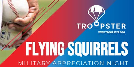 Troopster Booth - (Baseball) Flying Squirrels Military Appreciation Night tickets