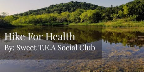 Sweet T.E.A Social Club Hike For Health tickets