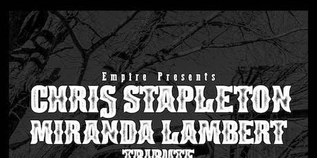 Chris Stapleton/Miranda Lambert Tribute featuring Hollis Hollow @ Empire Live Music & Events tickets