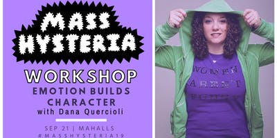 Emotion Builds Character: An Improv Workshop with Dana Quercioli