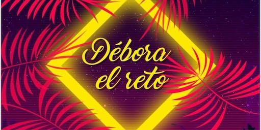 Déboras - El Reto