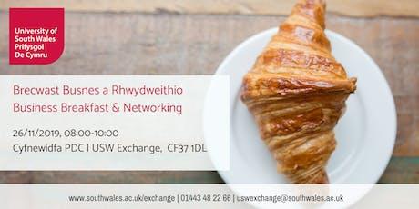26/11/2019 Brecwast Busnes a Rhwydweithio | Business Breakfast & Networking tickets