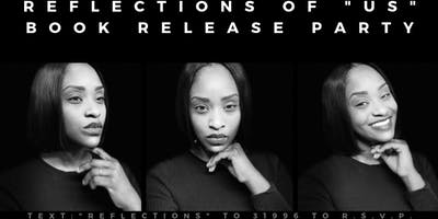 """Reflections of """"US """"- Book Release Party"""