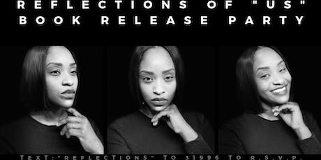 """Reflections of """"US """"- Book Release Party tickets"""