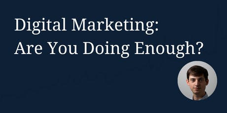 Friendly Digital Marketing: Are You Doing Enough? tickets