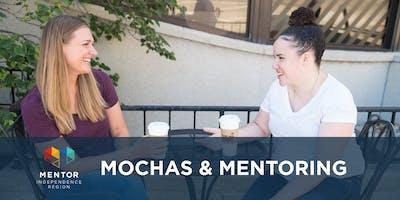 Mochas & Mentoring: Recruiting Mentors