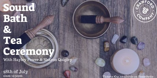 Sound Bath & Tea Ceramony