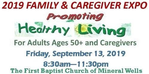 2019 Family and Caregiver EXPO - Mineral Wells Texas