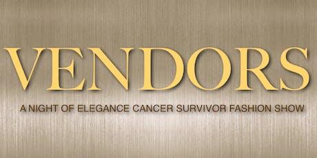 VENDORS - CANCER SURVIVOR FASHION SHOW tickets