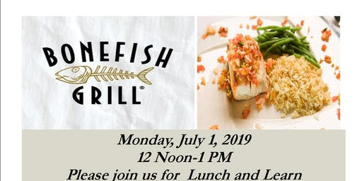 Lunch and Learn  at Bonefish Grill:Hosted by Abbvie