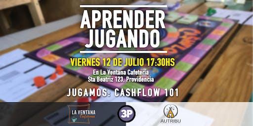 Aprender Jugando - CASHFLOW 101 - Julio