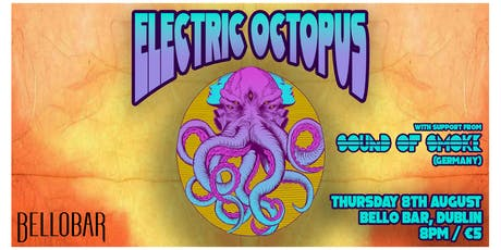 An Evening With Electric Octopus/Sound Of Smoke (DE) tickets