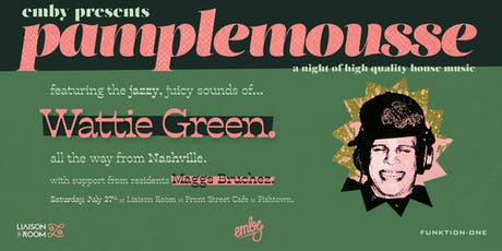 Pamplemousse feat Wattie Green with Maggs Bruchez tickets