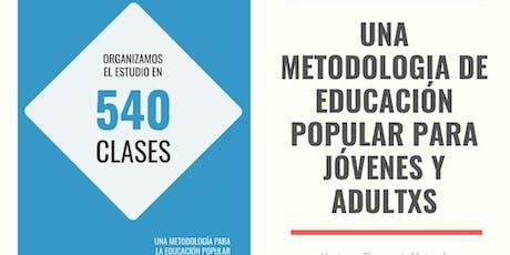 Las 540: Presentación de una metodología de Educación Popular. entradas