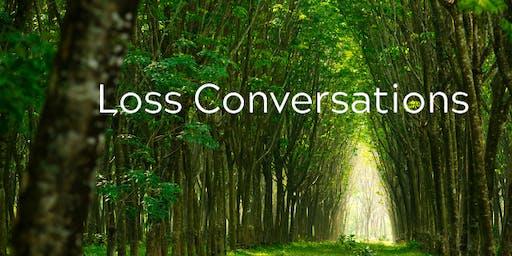 Loss Conversations