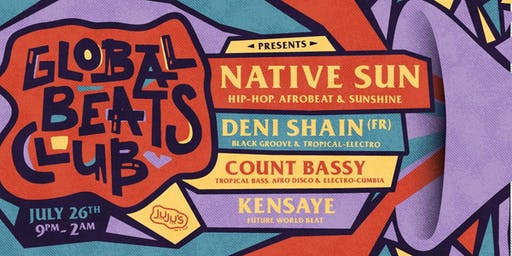Global Beats Club - Native Sun & More!