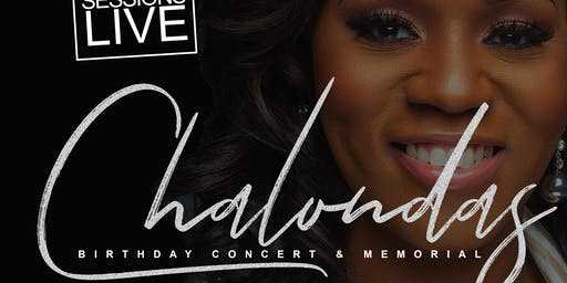 Chalonda's Birthday Concert and Memorial