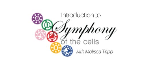 Intro to Symphony of Cells