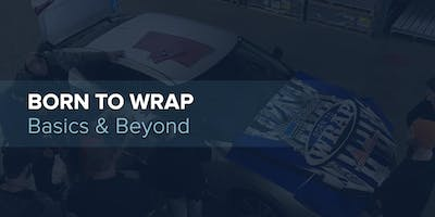 Born to Wrap - Basics and Beyond (Milford, OH)