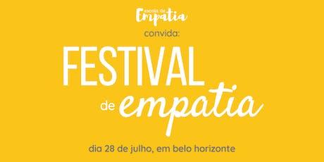 1º Festival de Empatia em Belo Horizonte ingressos