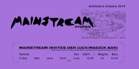 Anfiteatro Urbano // with DER (Ucv /The Magick Bar) biglietti