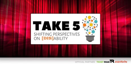 Austin ISD PAC - Take Five: Shifting Perspectives on (Dis)Ability 07.27 tickets