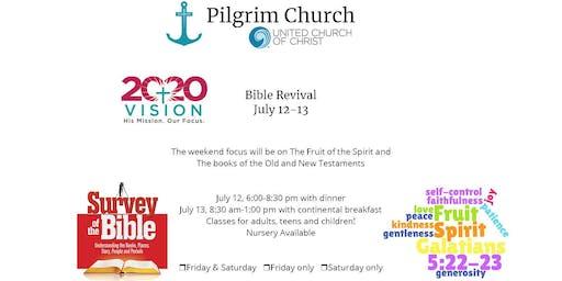 Pilgrim Church 20/20 Vision 2019 Bible Revival