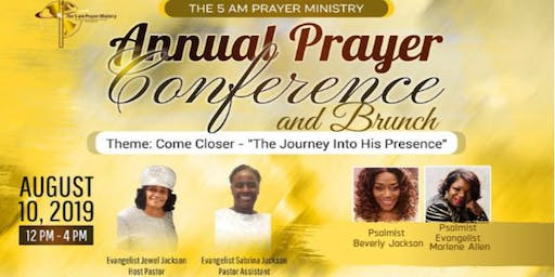 The 5 am Prayer Ministry ~ 2019 Annual Prayer Conference