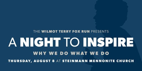 A Night To Inspire: A Wilmot Terry Fox Run Fundraiser tickets