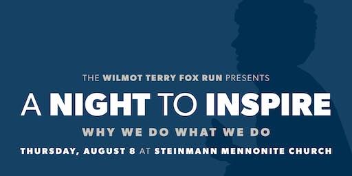 A Night To Inspire: A Wilmot Terry Fox Run Fundraiser