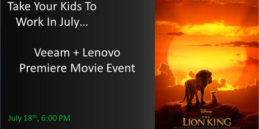Take Your Kids To Work In July: A Veeam + Lenovo Premiere Movie Event