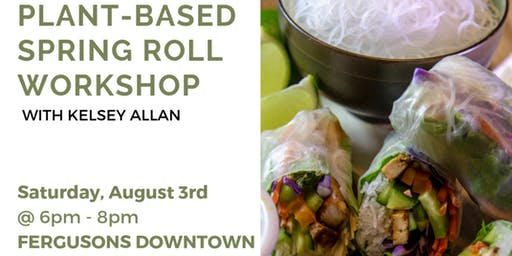 Plant Based Spring Roll Workshop