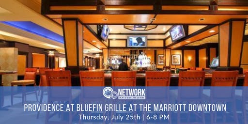 Network After Work Providence at Bluefin Grille at the Providence Marriott Downtown
