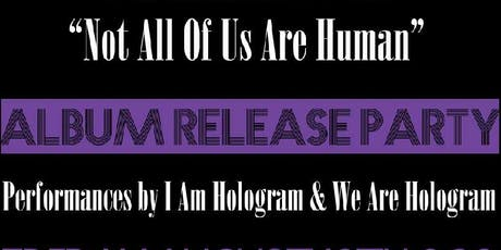 I  Am  Hologram  Album  Release  Party At Irene's Taproom tickets