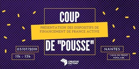 """Coup de """"pousse"""" - Les dispositifs de financement France Active billets"""