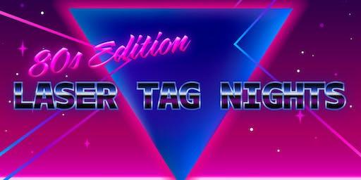 Laser Tag Nights: 80s Edition