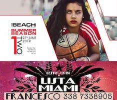 THE BEACH CLUB MILANO - GIOVEDI 27 GIUGNO 2019 - ONE TWO - HIP HOP RNB REGGAETON PARTY - LISTA MIAMI - LISTE E TAVOLI 338-7338905