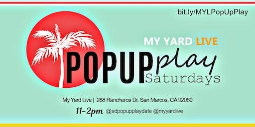 PopUp Play Saturdays - My Yard Live